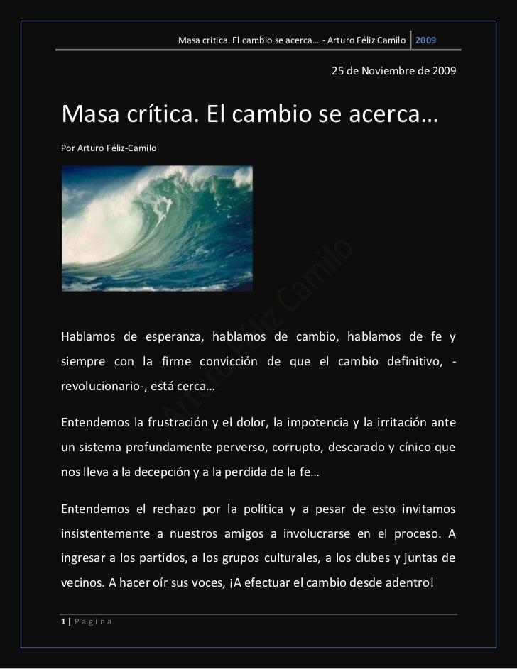 Masa crítica. El cambio se acerca… - Arturo Féliz Camilo 2009                                                             ...