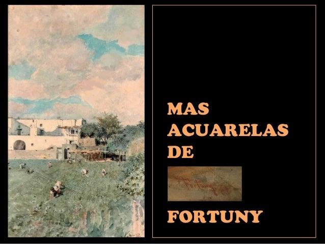 MAS ACUARELAS DE FORTUNY