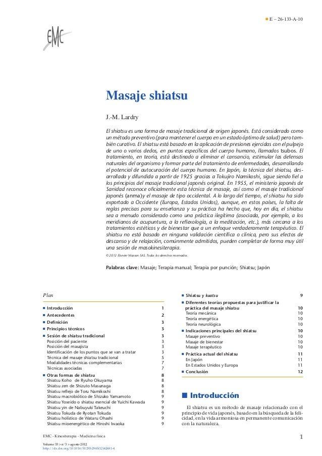 E – 26-133-A-10  Masaje shiatsu J.-M. Lardry El shiatsu es una forma de masaje tradicional de origen japonés. Está conside...