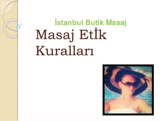 Masaj Etİk Kuralları İstanbul Butik Masaj
