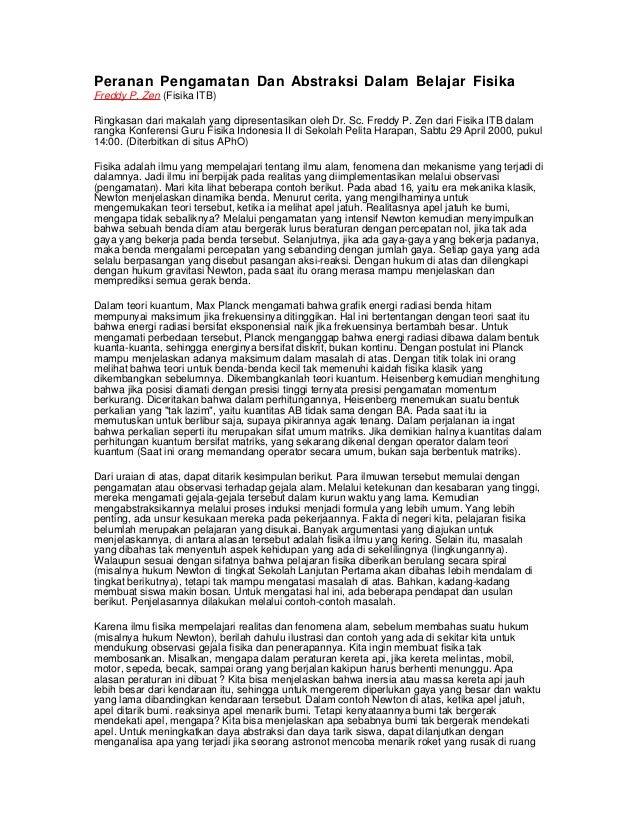Peranan Pengamatan Dan Abstraksi Dalam Belajar Fisika Freddy P. Zen (Fisika ITB) Ringkasan dari makalah yang dipresentasik...