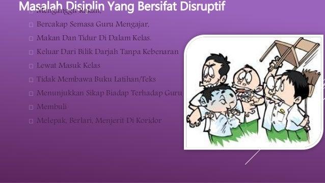 Masalah Disiplin Dalam Bilik Darjah