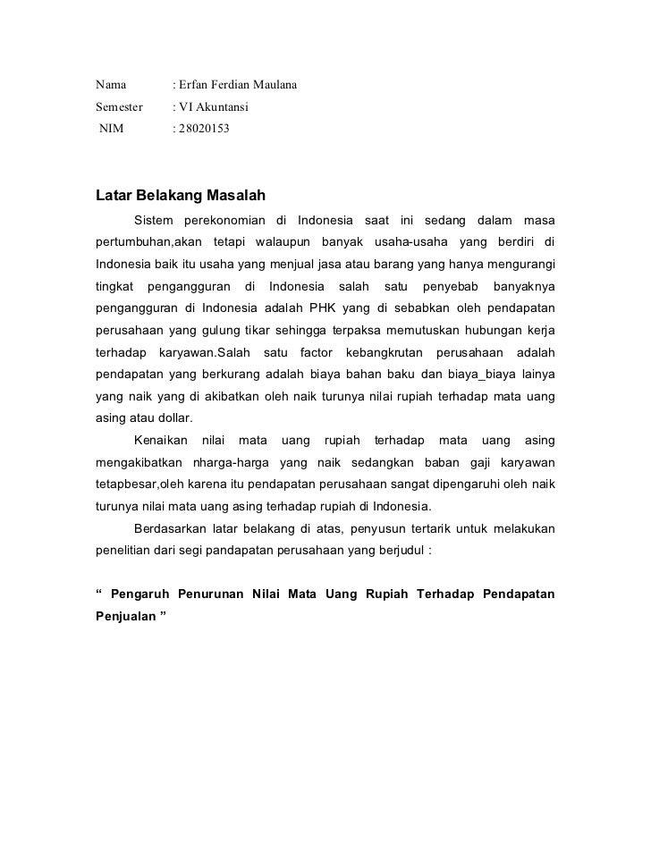Nama            : Erfan Ferdian MaulanaSemester        : VI AkuntansiNIM             : 28020153Latar Belakang Masalah     ...