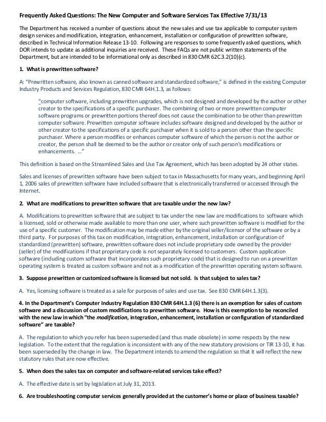 Frequently Asked Questions: The New Computer and Software Services Tax Effective 7/31/13 The Department has received a num...