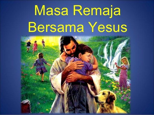 Masa RemajaBersama Yesus