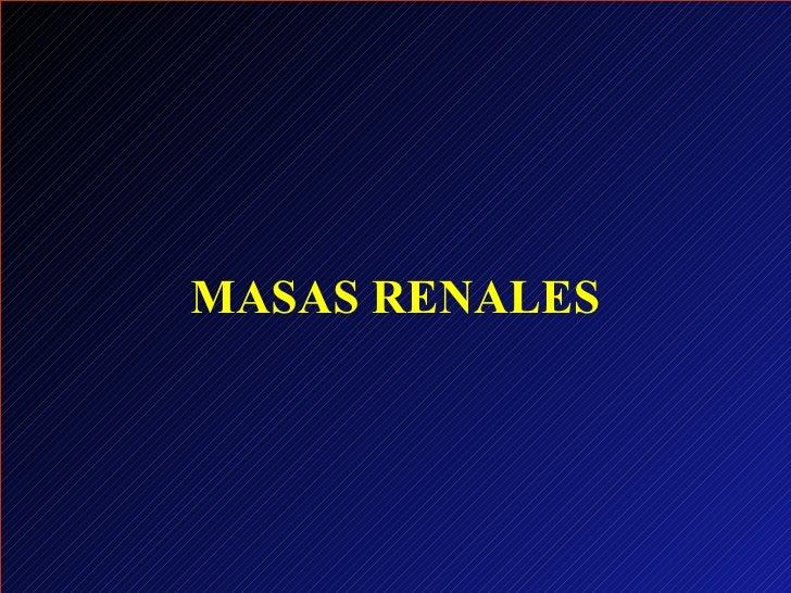 MASAS RENALES