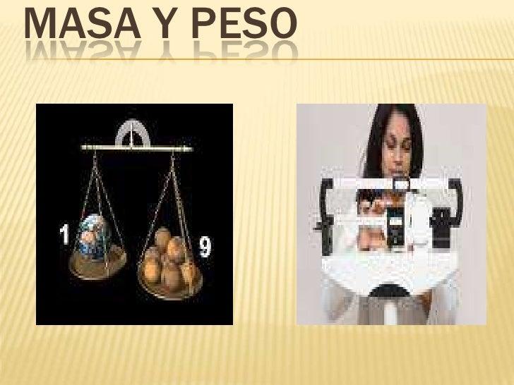 Masa y peso<br />