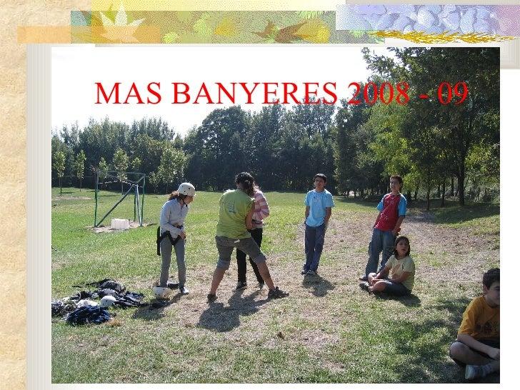 MAS BANYERES 2008 - 09