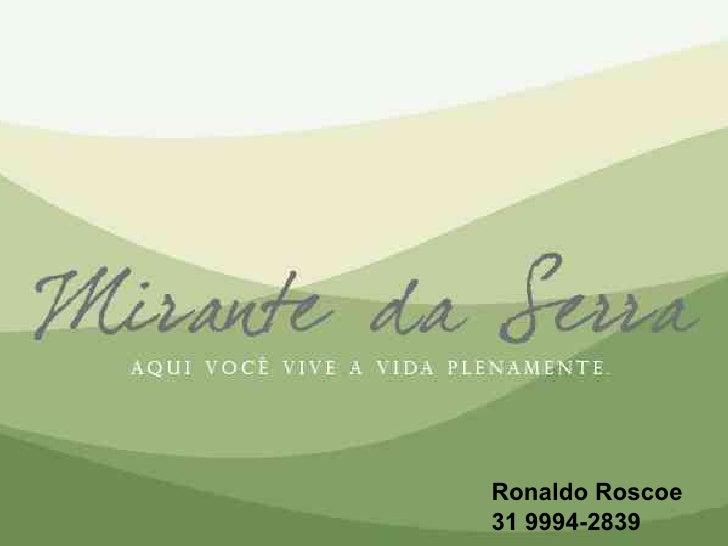 Ronaldo Roscoe 31 9994-2839