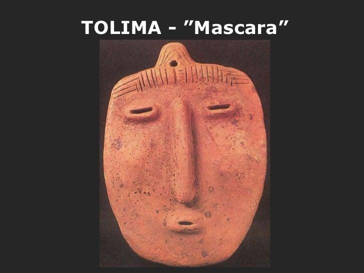 """TOLIMA - """"Mascara"""""""