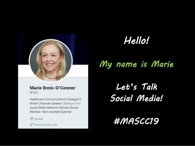 Social Media In Healthcare How To Communicate With Impact #MASCC19 Slide 2