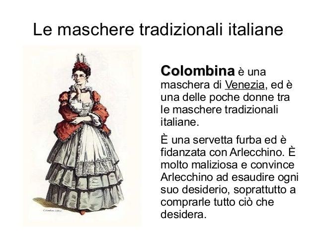 Maschere tradizionali italiane mermer for Maschere di carnevale classiche