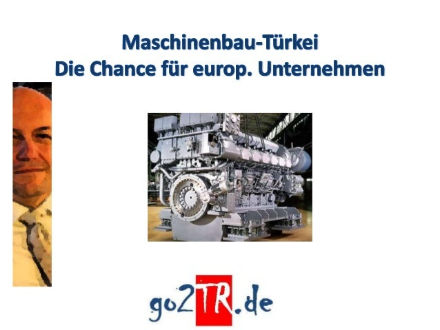 • Deutschland ist der größte Maschinenlieferant der Türkei