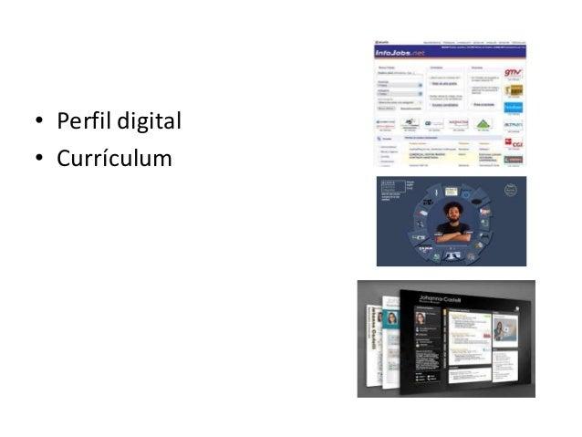 • Perfil digital • Currículum
