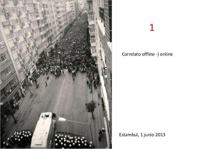 Correlato offline -) online Estambul, 1 junio 2013 1