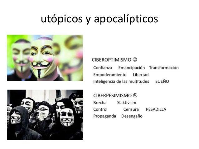 utópicos y apocalípticos