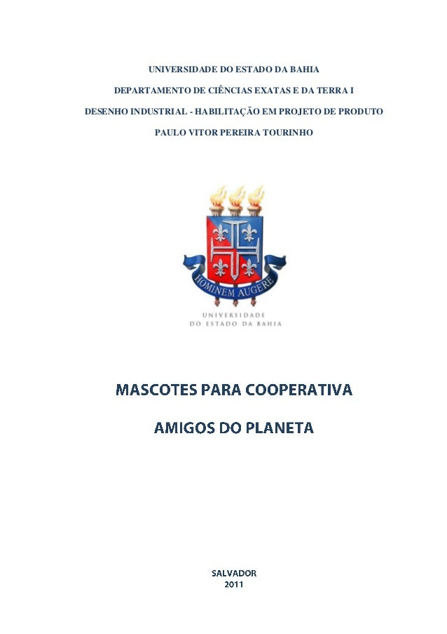 UNIVERSIDADE DO ESTADO DA BAHIA     DEPARTAMENTO DE CIÊNCIAS EXATAS E DA TERRA IDESENHO INDUSTRIAL - HABILITAÇÃO EM PROJET...