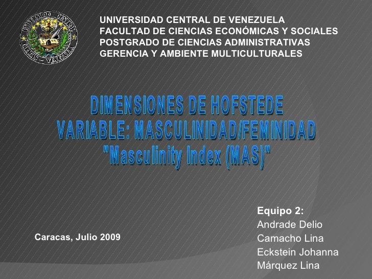 UNIVERSIDAD CENTRAL DE VENEZUELA               FACULTAD DE CIENCIAS ECONÓMICAS Y SOCIALES               POSTGRADO DE CIENC...