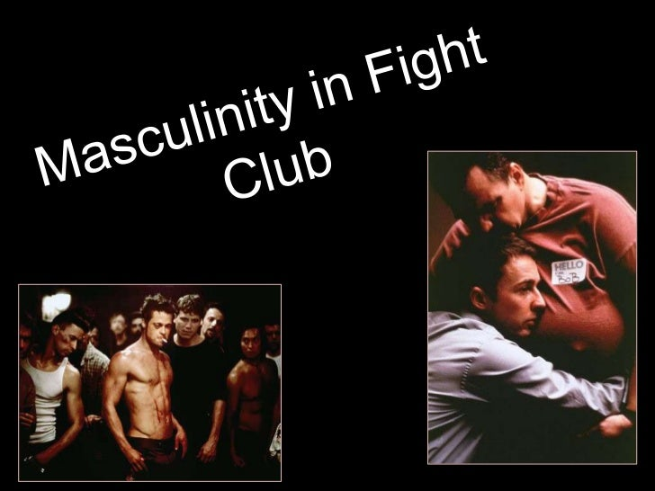 masculinity in fight club masculinity