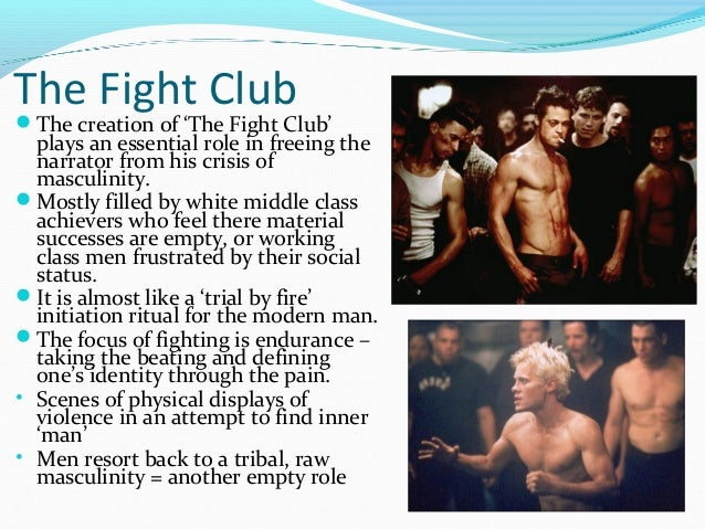 masculinity throughout deal with club