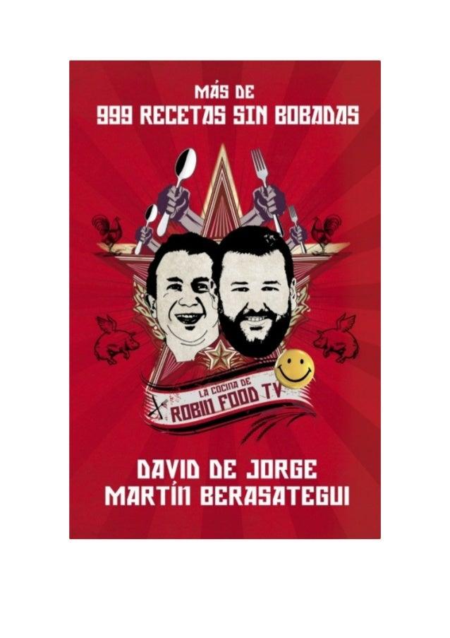 David de Jorge y Martín Berasategui  Más de 999 recetas sin bobadas  www.megustaleer.com