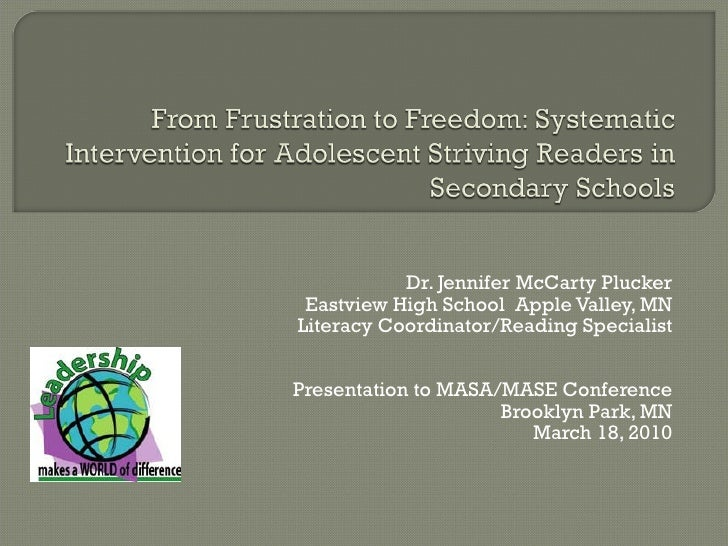Dr. Jennifer McCarty Plucker Eastview High School  Apple Valley, MN Literacy Coordinator/Reading Specialist Presentation t...