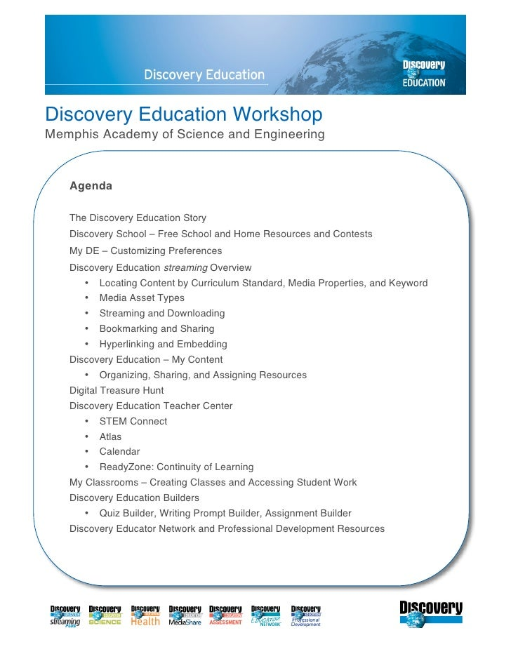 Discovery Education Workshop Memphis Academy of Science and Engineering      Agenda     The Discovery Education Story    D...