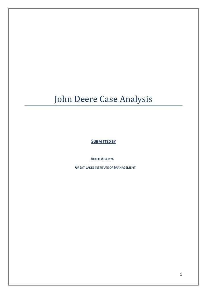 case analysis of deere and company essay John deere & company brand is studied in terms of its swot analysis, competitors segmentation, targeting and positining(stp) have also been covered along with usp and tagline browse marketing analysis of more brands and companies similar to john deere & company.