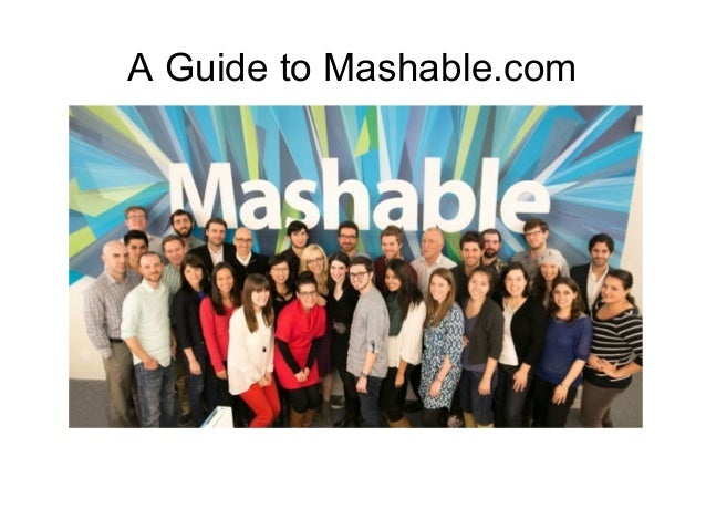 A Guide to Mashable.com