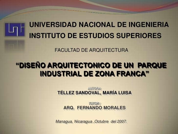 "UNIVERSIDAD NACIONAL DE INGENIERIA INSTITUTO DE ESTUDIOS SUPERIORES<br />FACULTAD DE ARQUITECTURA<br />""DISEÑO ARQUITECTON..."
