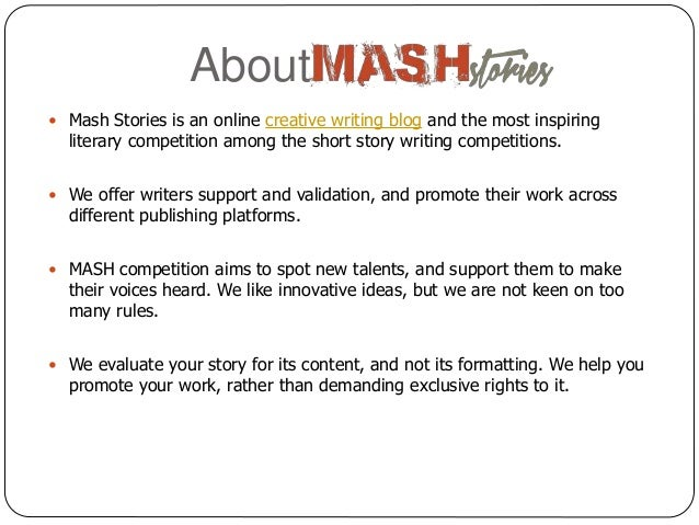 mash stories com short story writing competition writing competitions 2 about iuml130151 mash stories is an online creative