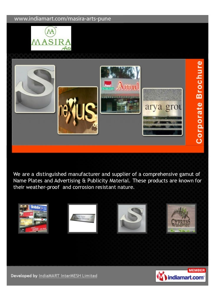 We are a distinguished manufacturer and supplier of a comprehensive gamut ofName Plates and Advertising & Publicity Materi...