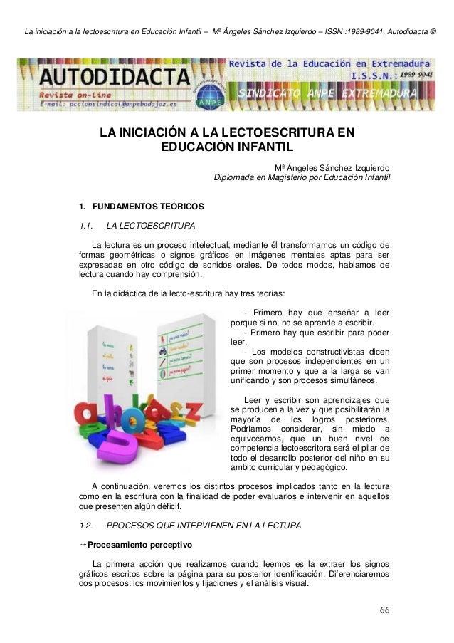 La iniciación a la lectoescritura en Educación Infantil – Mª Ángeles Sánchez Izquierdo – ISSN :1989-9041, Autodidacta © 66...