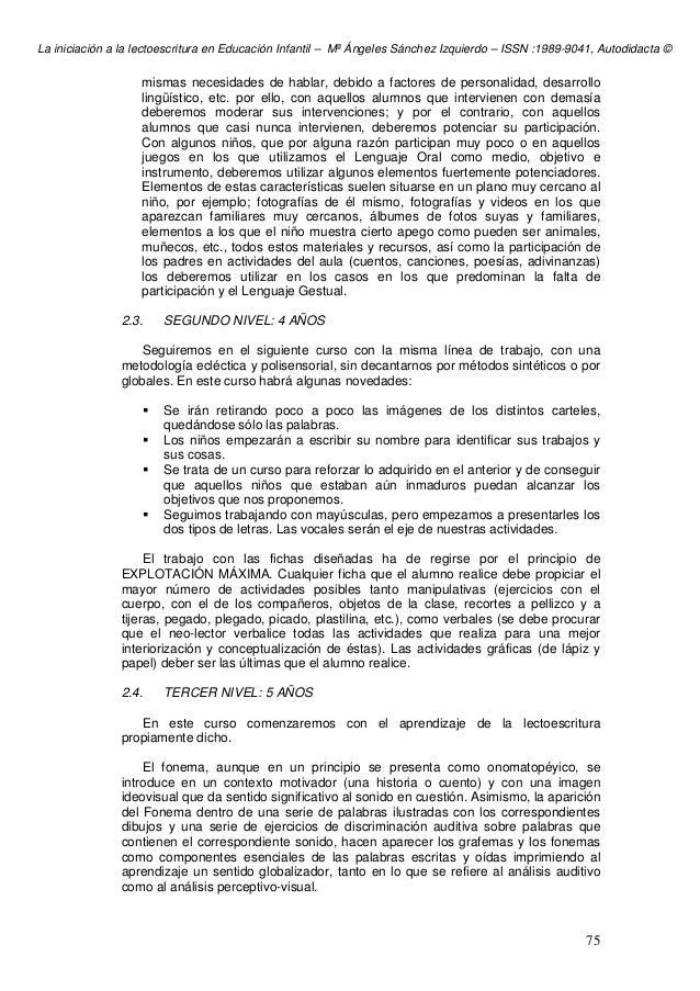 La iniciación a la lectoescritura en Educación Infantil – Mª Ángeles Sánchez Izquierdo – ISSN :1989-9041, Autodidacta © 75...