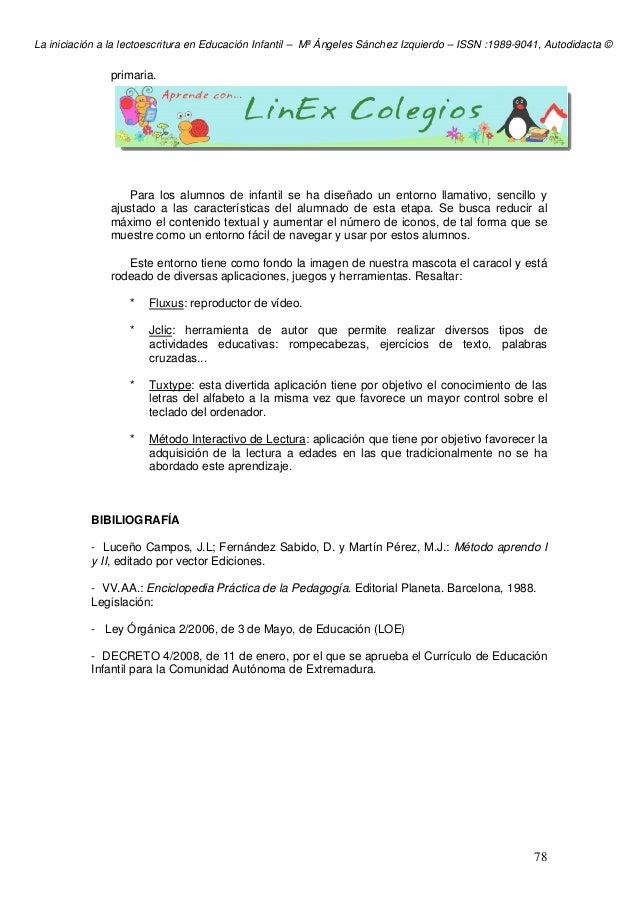 La iniciación a la lectoescritura en Educación Infantil – Mª Ángeles Sánchez Izquierdo – ISSN :1989-9041, Autodidacta © 78...