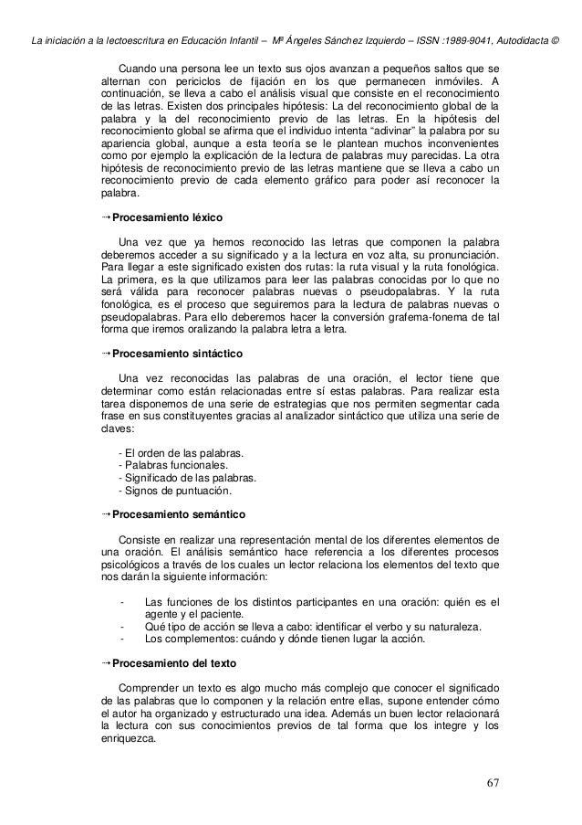 La iniciación a la lectoescritura en Educación Infantil – Mª Ángeles Sánchez Izquierdo – ISSN :1989-9041, Autodidacta © 67...
