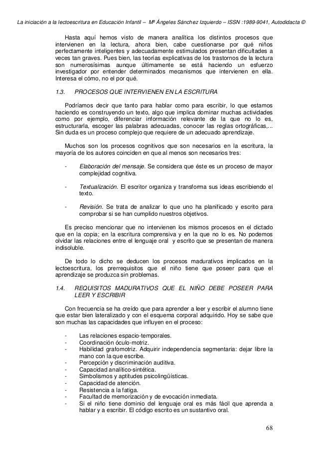 La iniciación a la lectoescritura en Educación Infantil – Mª Ángeles Sánchez Izquierdo – ISSN :1989-9041, Autodidacta © 68...