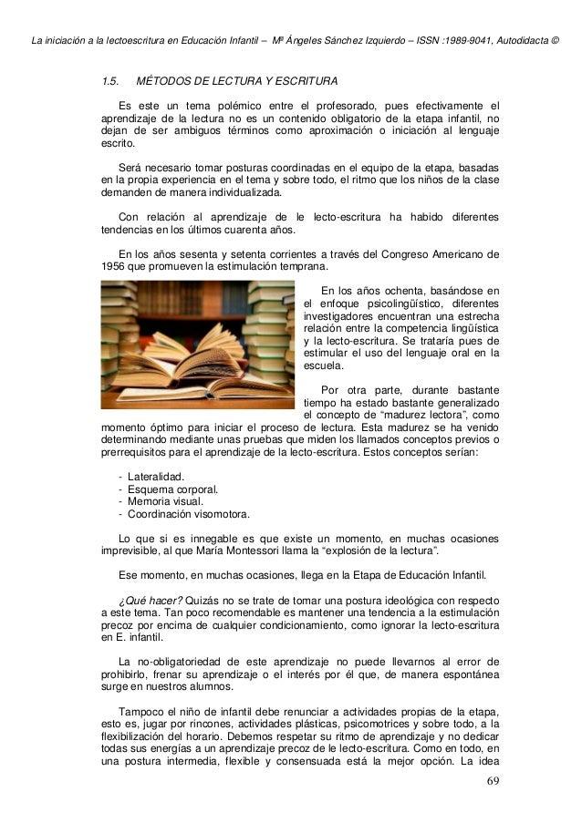 La iniciación a la lectoescritura en Educación Infantil – Mª Ángeles Sánchez Izquierdo – ISSN :1989-9041, Autodidacta © 69...