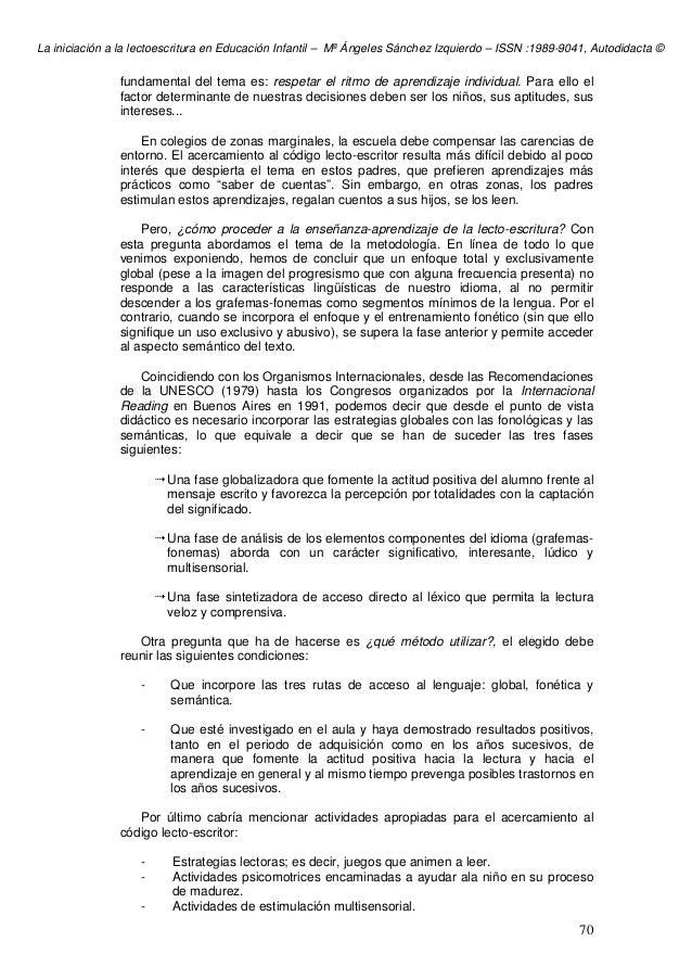 La iniciación a la lectoescritura en Educación Infantil – Mª Ángeles Sánchez Izquierdo – ISSN :1989-9041, Autodidacta © 70...