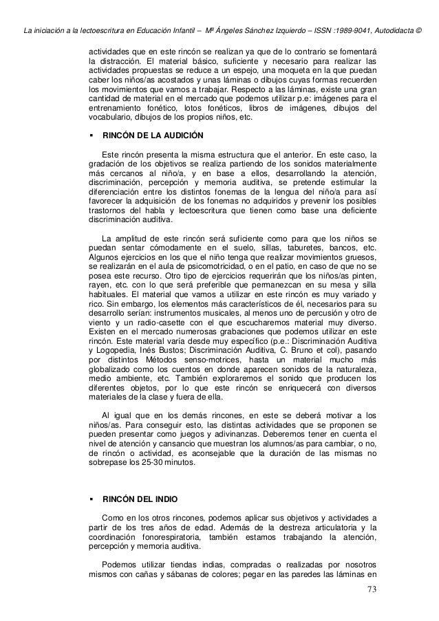 La iniciación a la lectoescritura en Educación Infantil – Mª Ángeles Sánchez Izquierdo – ISSN :1989-9041, Autodidacta © 73...