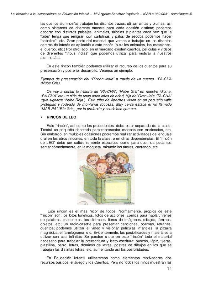 La iniciación a la lectoescritura en Educación Infantil – Mª Ángeles Sánchez Izquierdo – ISSN :1989-9041, Autodidacta © 74...