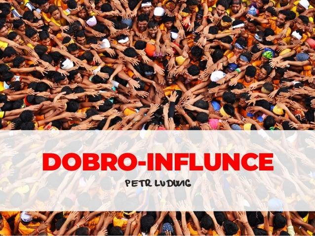 PETR LUDWIG DOBRO-INFLUNCE