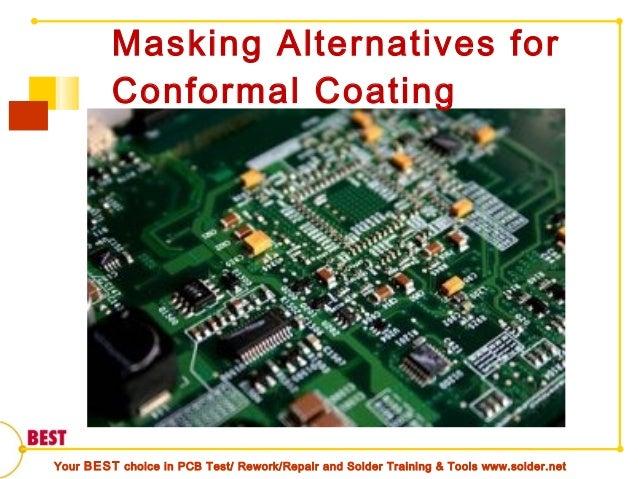 Masking for conformal coating of PCBs