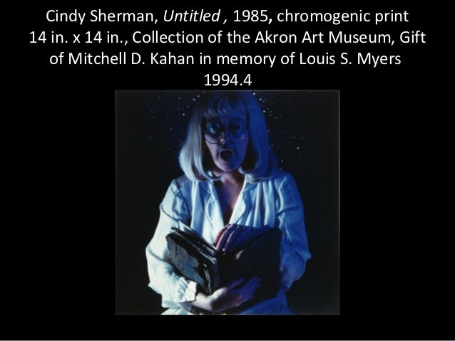 Cindy Sherman, Untitled , 1985, chromogenic print14 in. x 14 in., Collection of the Akron Art Museum, Gift   of Mitchell D...