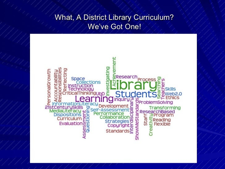 What, A District Library Curriculum? We've Got One!