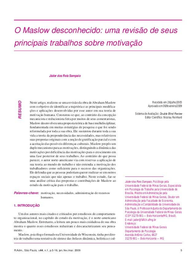 R.Adm., São Paulo, v.44, n.1, p.5-16, jan./fev./mar. 2009 5 RESUMO Neste artigo, realizou-se uma revisão da obra deAbraham...