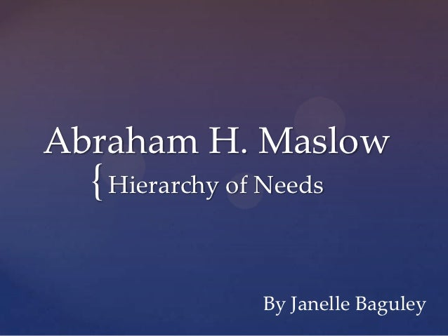 abraham h maslow hierarchy of needs