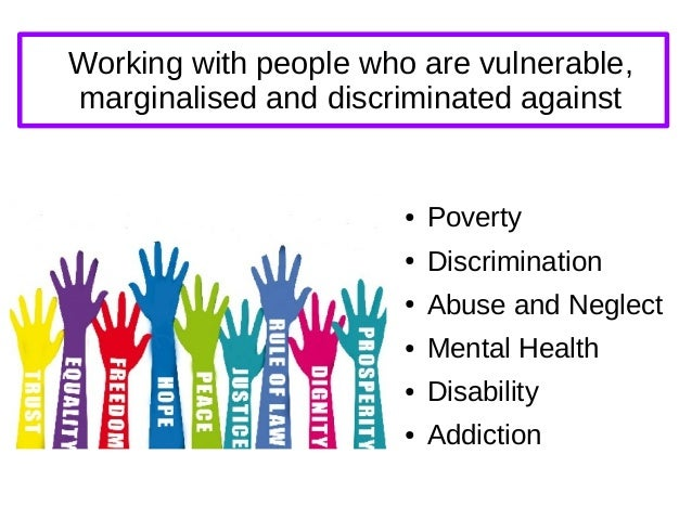 discrimination and social care Prejudice / discrimination  reference to a preconceived judgment of someone due to their social class  frequently lack access to health care and other basic necessities, and lgbt youth are.
