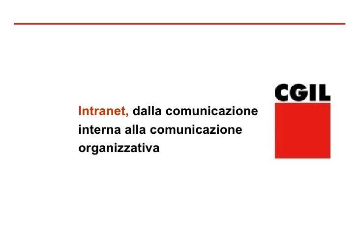 Intranet,  dalla comunicazione interna alla comunicazione organizzativa