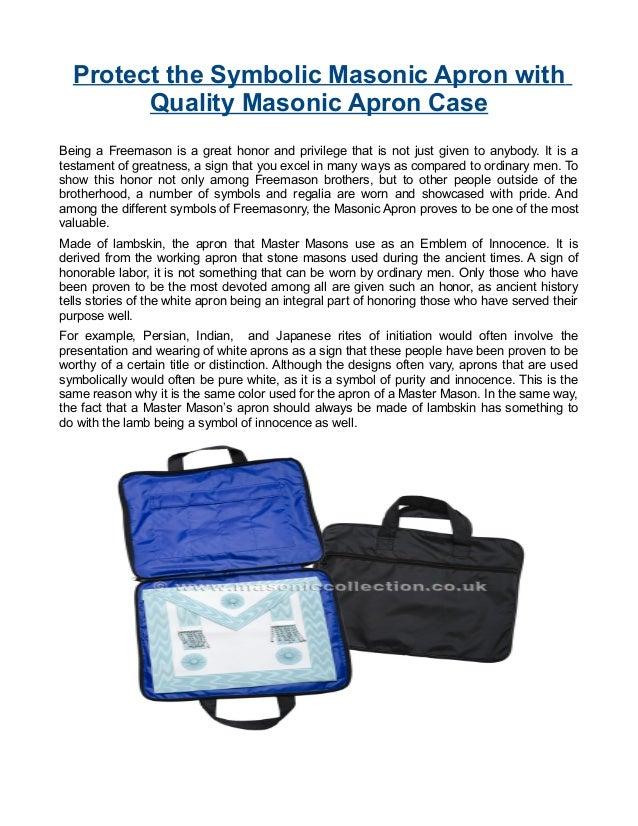 Protect the Symbolic Masonic Apron with Quality Masonic